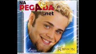Robinson Monteiro - CD Anjo Completo (Relíquia)