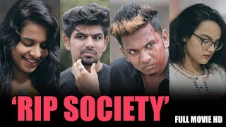 RIP SOCIETY | Latest Hindi Shortfilm 2018 | By Nabeel Afridi