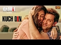 Kuch Din Song Lyrics | Kaabil | Hrithik Roshan, Yami
