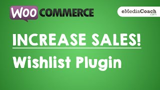 WordPress WooCommerce - INCREASE SALES - Add Wishlist Functionality To Your Store