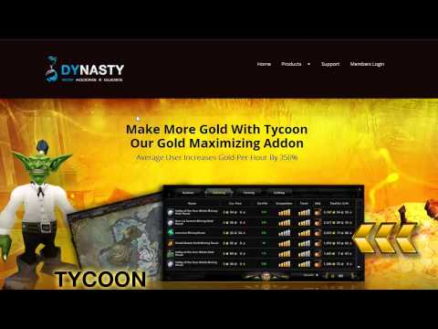 World Of Warcraft Tycoon Addon Review – HONEST Review Of Dynasty Tycoon Gold Making Addon