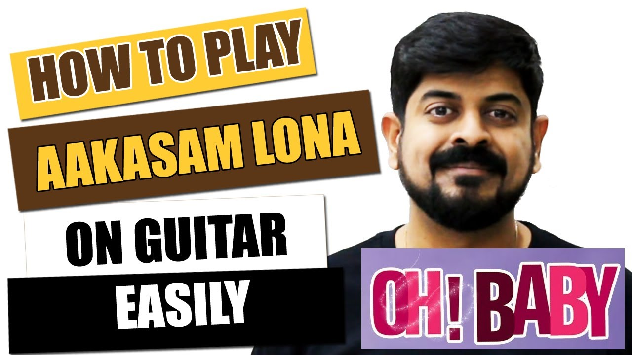 Aakasam Lona – Guitar Tutorial – Telugu Guitar Songs