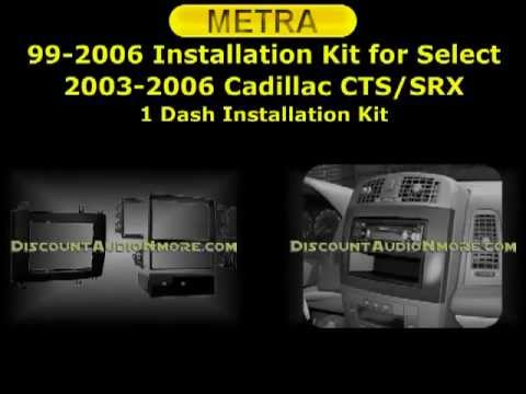99-2006 $44.95 Cadillac 2003-2007 CTS SRX DIN or Double DIN Dash Kit Metra 992006 99 2006