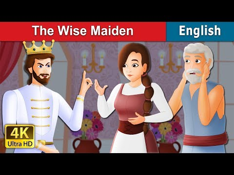 The Wise Maiden Story in English   Stories for Teenagers   English Fairy Tales