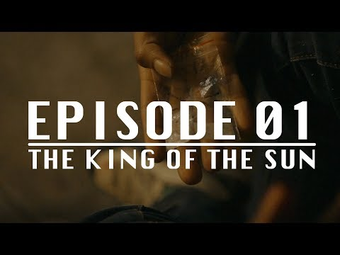 The King of the Sun: Episode 01