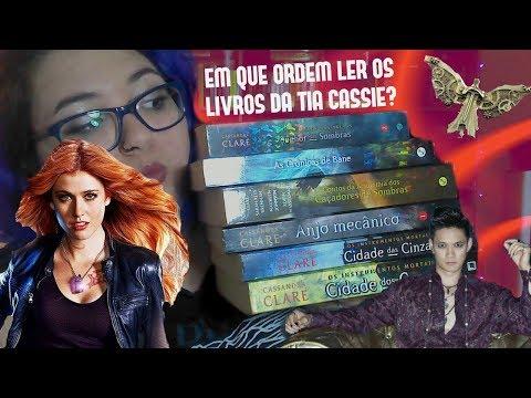 Qual a ordem certa para ler os livros da Cassandra Clare?