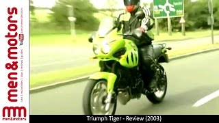 7. Triumph Tiger - Review (2003)