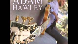 Adam Hawley Ft Michael Lington  While You Were Dreaming