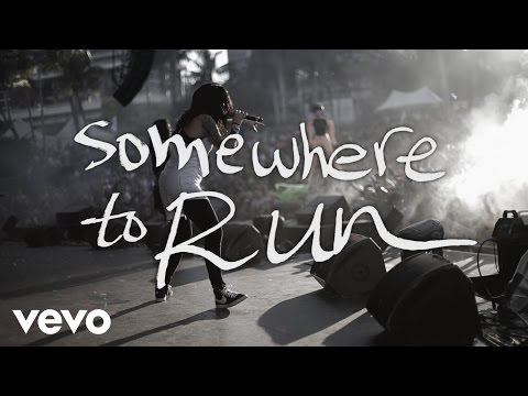 Somewhere to Run Lyric Video [Live]