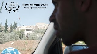 Beyond the Wall: climbing in the West Bank by teamBMC