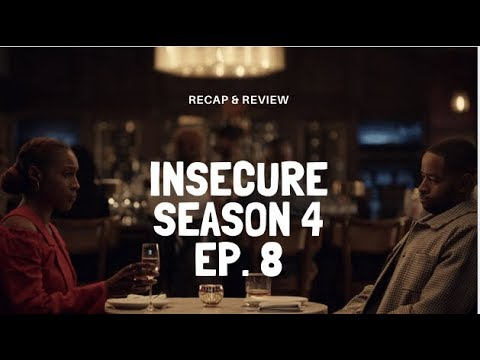"Insecure Season 4 Ep  8: We Gotta Talk About Issa & Lawrence Sis! ""Lowkey Happy"""