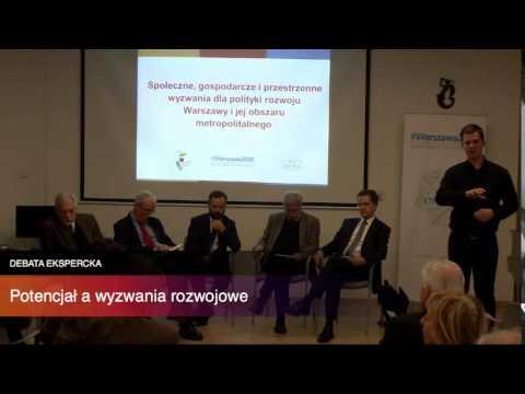Debata ekspercka: Potencjał a wyzwania rozwojowe Warszawy i jej obszaru metropolitalnego