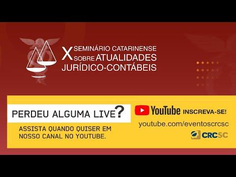 X Seminário Catarinense sobre Atualidades Jurídico Contábeis - Etapa 2