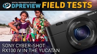 Video Field Test: Sony Cyber-shot RX100 IV in the Yucatan MP3, 3GP, MP4, WEBM, AVI, FLV Juli 2018