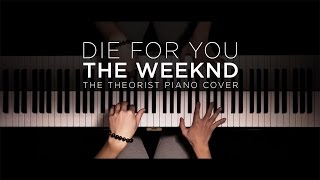 Video The Weeknd - Die For You | The Theorist Piano Cover MP3, 3GP, MP4, WEBM, AVI, FLV Januari 2018