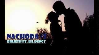 Nachoda Ft. Lil Dency By Brijesh
