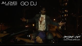 Jim Jones - Go DJ (feat. Sen City) [Official Music Video]