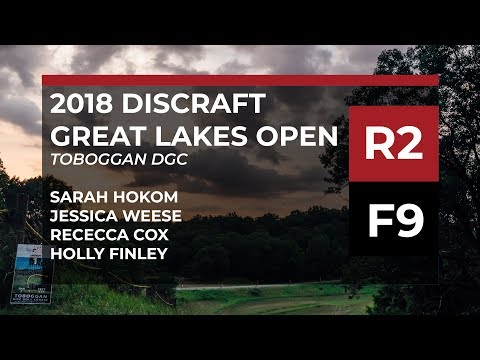 2018 Great Lakes Open • R2•F9 • Sarah Hokom •Jessica Weese • Rebecca Cox • Holly Finley