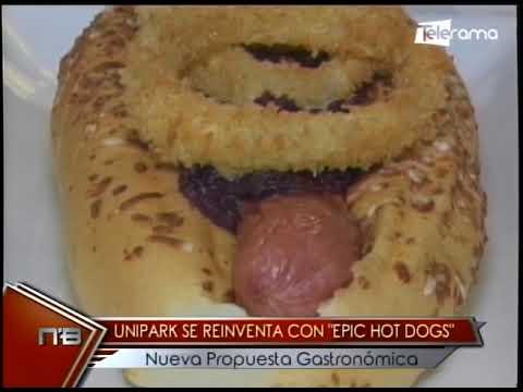 Unipark se reinventa con Epic Hot Dogs nueva propuesta gastronómica