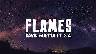 Video David Guetta & Sia - Flames (Lyrics) MP3, 3GP, MP4, WEBM, AVI, FLV Agustus 2018