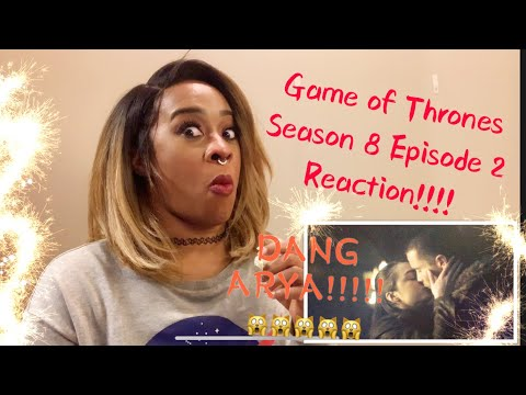Game of thrones reaction Season 8 Episode 2 (Pt. 2_
