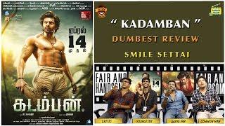 Kadamban Movie Review | Dumbest Review | Arya, Catherina Teresa | Smile Settai