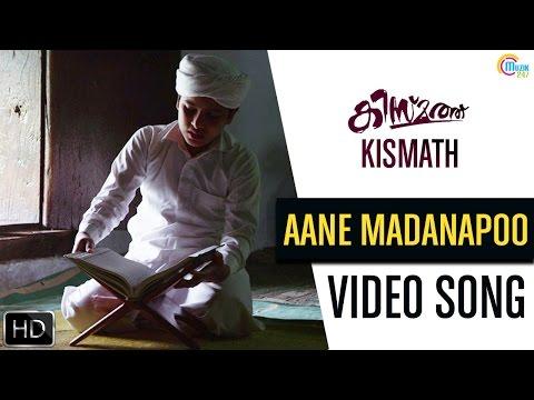 Aane Madanapoo Song Video From Kismath Malayalam Movie