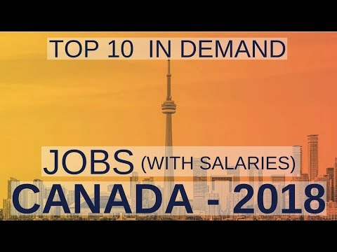 Top 10 Jobs in Canada 🇨🇦 2018 (with Salary)