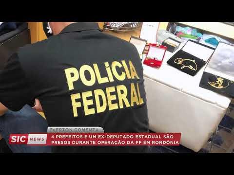 Sic News: Operação da PF prende 4 prefeitos e 1 ex-deputado em Rondônia
