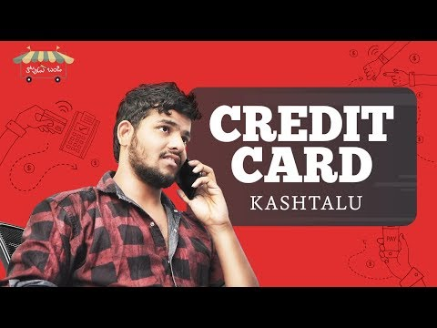 Credit Card Kastalu - Telugu Comedy Short Films 2018 - Thopudu Bandi