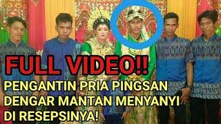 Download Video FULL VIDEO! PENGANTIN PRIA PINGSAN SAAT MANTANNYA MENYANYI DI RESEPSI PERNIKAHANNYA. MP3 3GP MP4