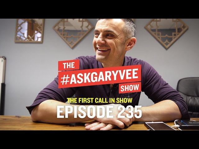 #AskGaryVee Search Engine - Episode 235: The First Call in Show