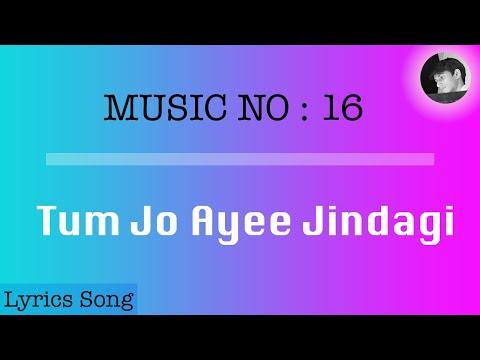 Tum Jo Ayee Jindagi | Lyrics song with english subtitles | Once Upon A Time In Mumbai