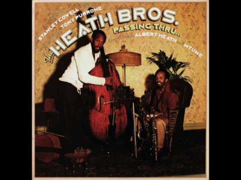 The Heath Brothers – Passing Thru… (Full Album)