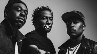 Tribe - Radii ft Q-Tip, Phife Dawg, Jarobi White, Ali Shaheed Muhammad aka A Tribe Called Quest