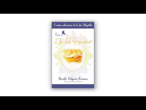 Sortie du quatrième tome des Contes culinaires de la fée Myrtille de Bertille Delporte-Fontaine