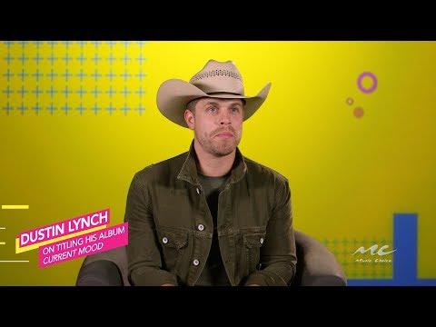 Dustin Lynch Explains 'Current Mood' Album Title
