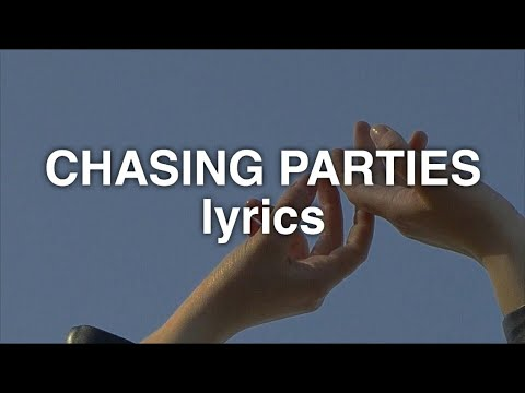 Sasha Sloan - Chasing Parties (Lyrics)