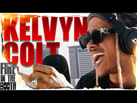 Kelvyn Colt – Fire in the Booth