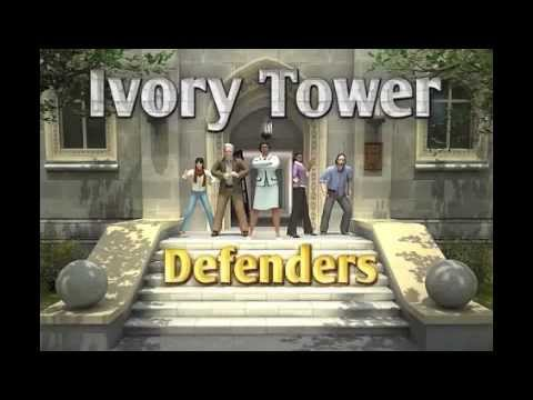 Video of Ivory Tower Defenders