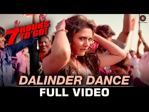 Dalinder Dance - Full Video | 7 Hours to Go