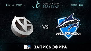 Vici Gaming vs Vega Squadron, Perfect World Minor, game 1 [V1lat, GodHunt]