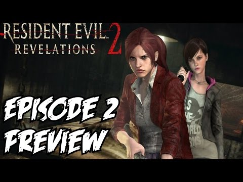Resident Evil Revelations 2 Episode 2 Preview (видео)
