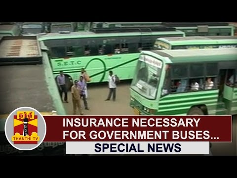 Special-News--Insurance-Necessary-for-Government-Buses-Thanthi-TV