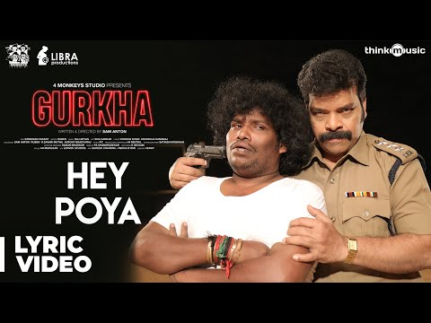 Gurkha | Hey Poya Song Lyric Video
