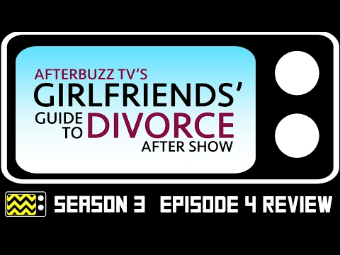 Girlfriend's Guide to Divorce Season 3 Episode 6 Review & After Show | AfterBuzz TV