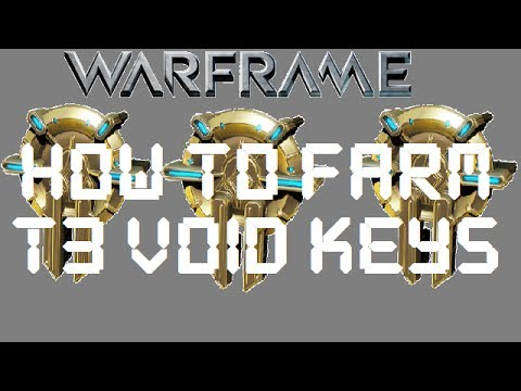 Warframe – How To Farm For T3 Void Keys