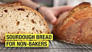 A Non-Baker's Guide To Making Sourdough Bread by Alex French Guy Cooking