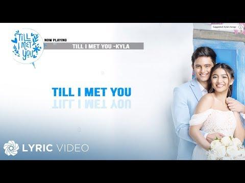 Till I Met You - Kyla (Lyrics)