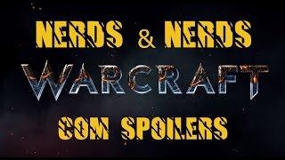 WARCRAFT COM SPOILERS